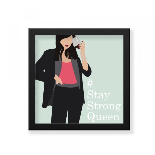 Stay Strong Queen Art Frame