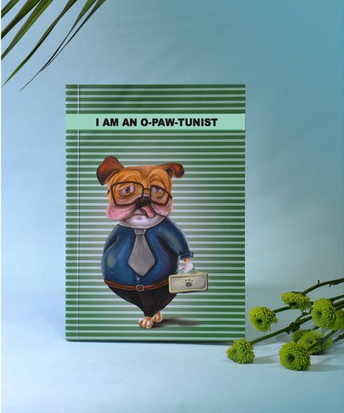 I Am An O-Paw-Tunist Notebook