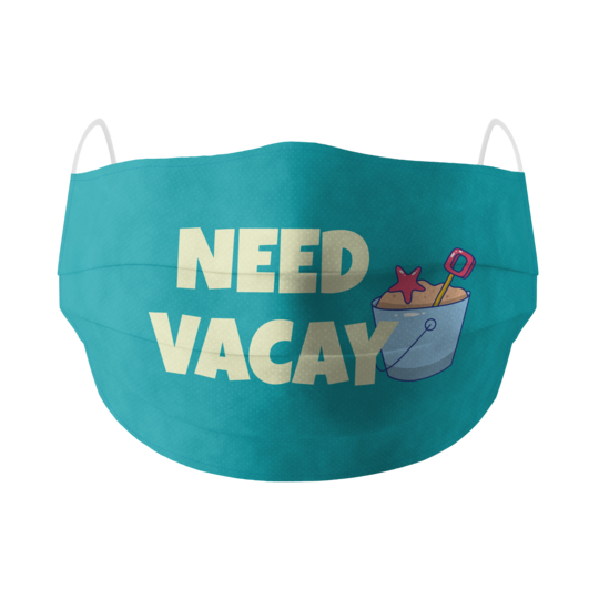 Need Vacay Cotton Facemask
