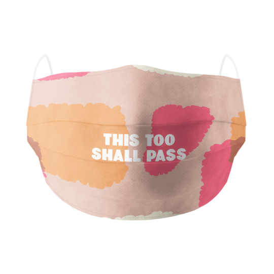 This Too Shall Pass Cotton Facemask