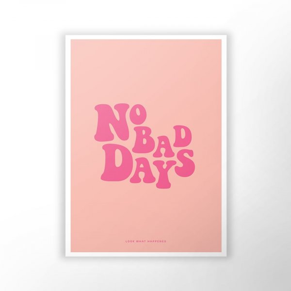 No Bad Days - Wall Art
